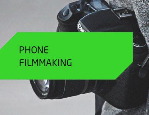 Phone Filmmaking